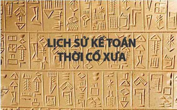 DTU- Lịch sử kế toán thời cổ xưa